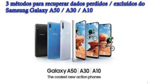 recuperar dados perdidos / excluídos do Samsung Galaxy A50 / A30 / A10