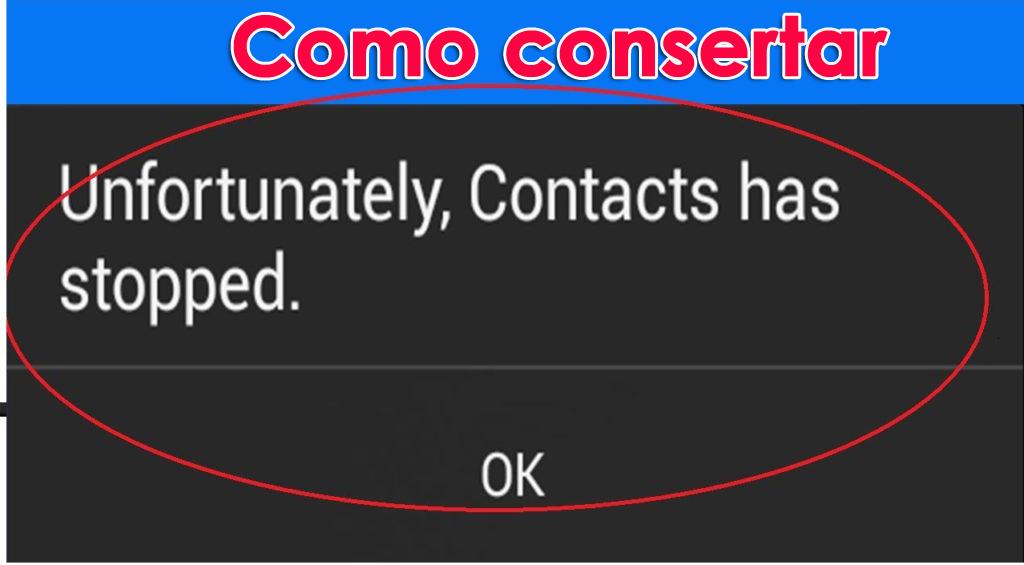 corrigir o erro 'Infelizmente, os contatos pararam' no Android