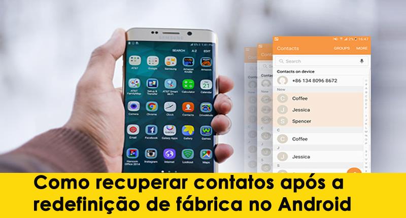 Como recuperar contatos após a redefinição de fábrica no Android