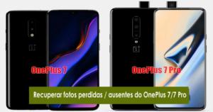 recuperar fotos perdidas / ausentes do OnePlus 7/7 Pro